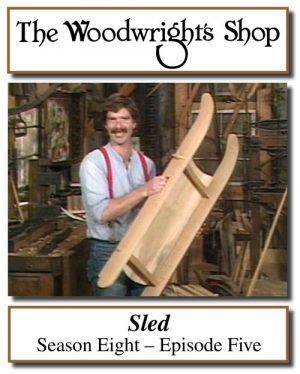 The Woodwright's Shop, Season 8, Episode 5 - Sled Video Download-0