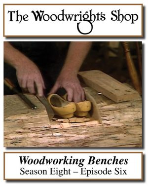 The Woodwright's Shop, Season 8, Episode 6 - Woodworking Benches Video Download-0