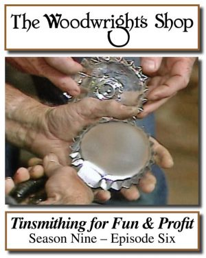 The Woodwright's Shop, Season 9, Episode 6 - Tinsmithing for Fun & Profit Video Download-0