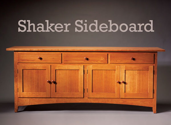 Shaker Sideboard | Popular Woodworking Magazine