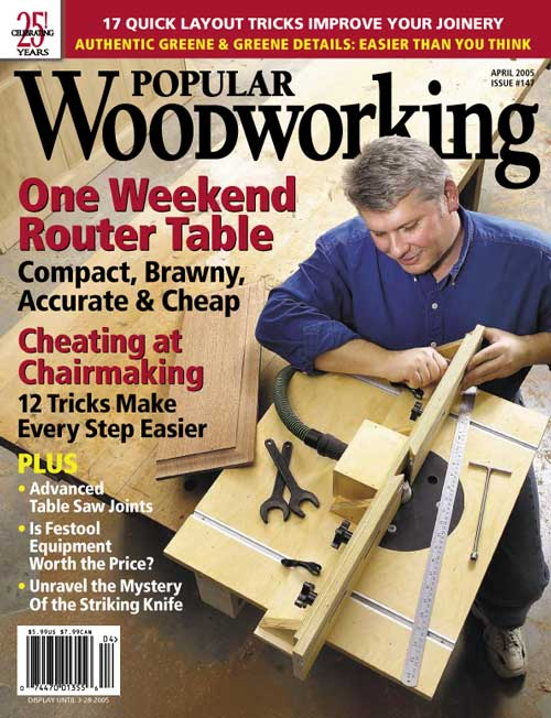 April 2005 Issue Popular Woodworking