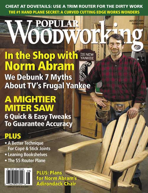 August 2005 Issue Popular Woodworking