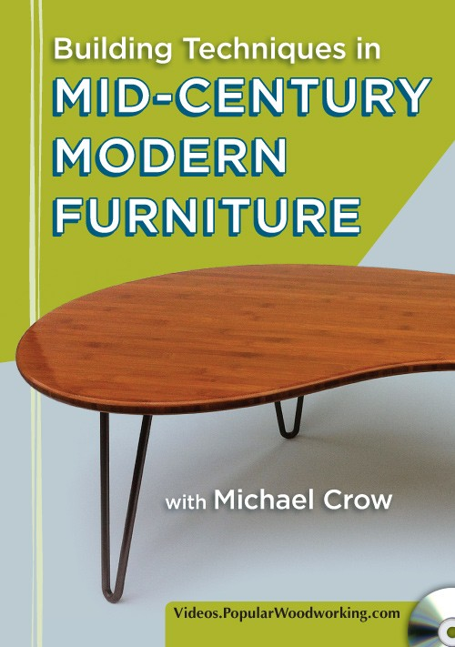 You Can Purchase Michael Crowu0027s DVD U201cBuilding Techniques In Mid Century  Modern Furniture,u201d At Shopwoodworking.com