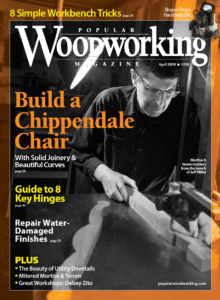 April 2018 – Popular Woodworking Magazine