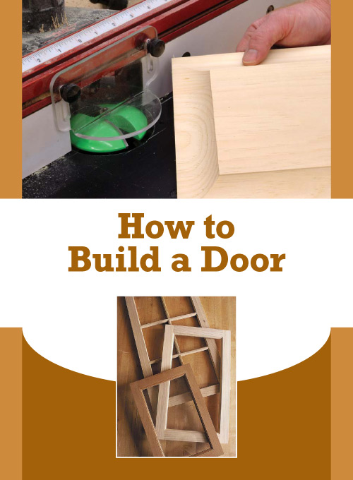 Learn how to build a door with this free download from PopularWoodworking.com!