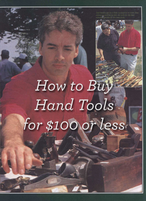 Note to self: Download this free guide to buying cheap second-hand wood working hand tools at PopularWoodworking.com.