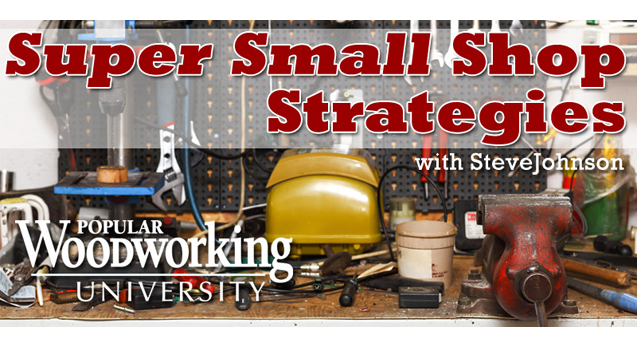Get the most out of your small workshop space!