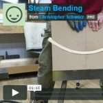 Steam Bending Video Chris Schwarz