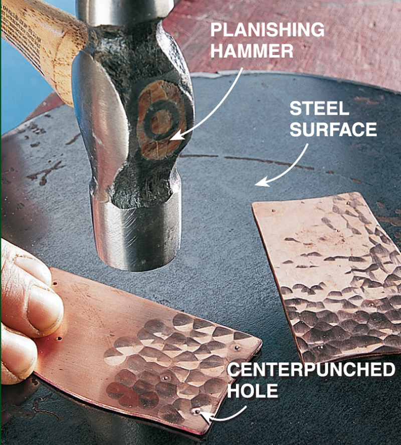 Hammer Your Own Copper Hardware Popular Woodworking Magazine