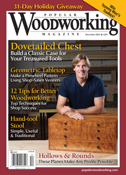 Popular Woodworking Magazine December 2012 Cover