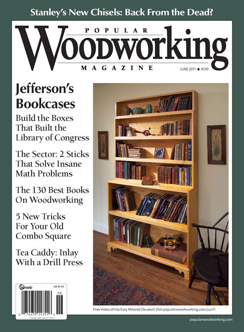 Popular Woodworking June 2011 issue
