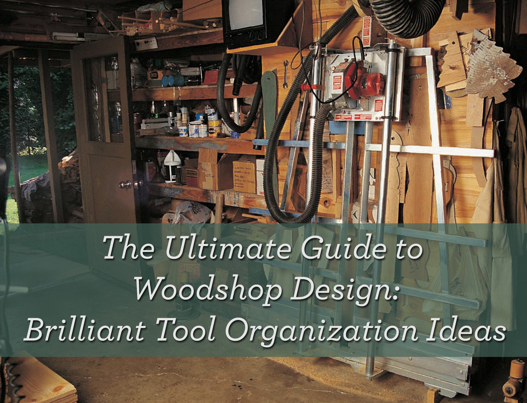 How to Buy Cheap Tools & Design a Woodshop Like a Pro